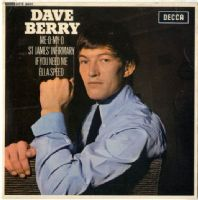 Dave Berry - Me-O-My-O - St. James Infirmary (DFE 8601) Autographed